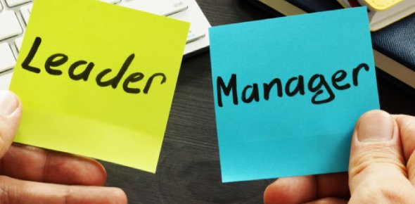 Are You a Leader or a Manager? Yes, there Is a Difference